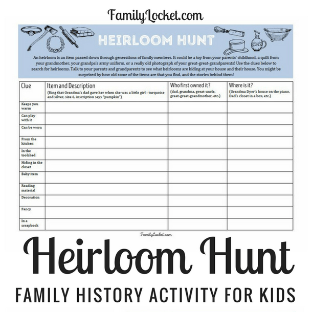 Hunt for your family heirlooms with your kids.